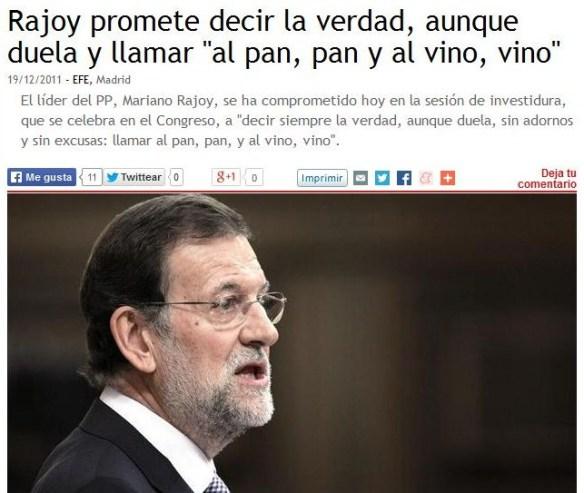 Rajoy, llamar al pan, pan y al vino, vino